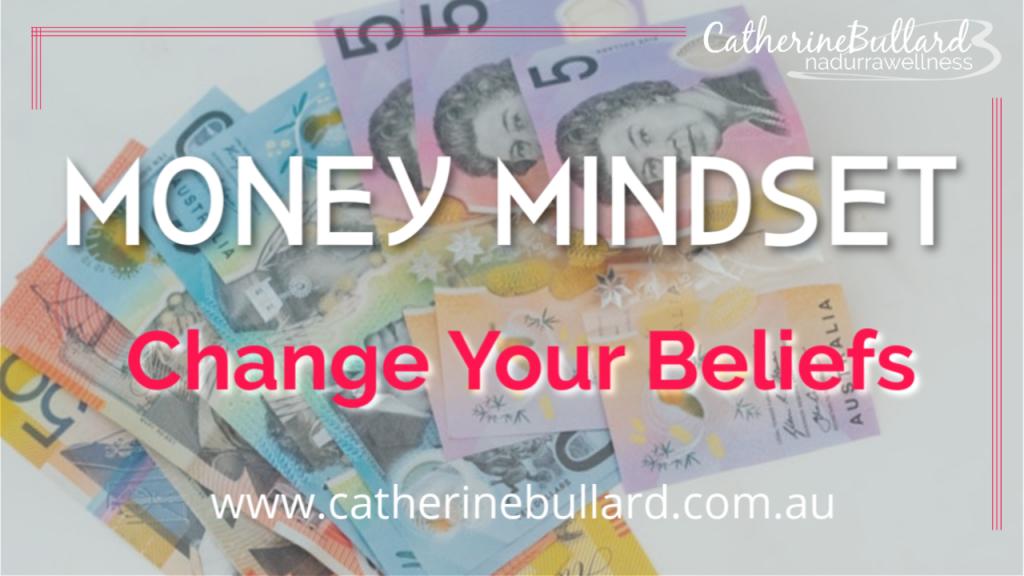 Money mindset change your beliefs